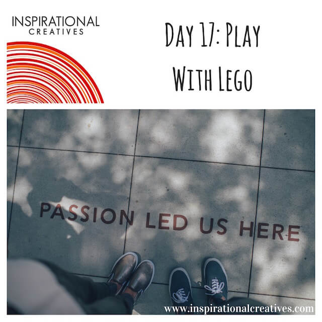 Inspirational Creatives 30 Days of Daily Inspiration Day 217 Play With Lego