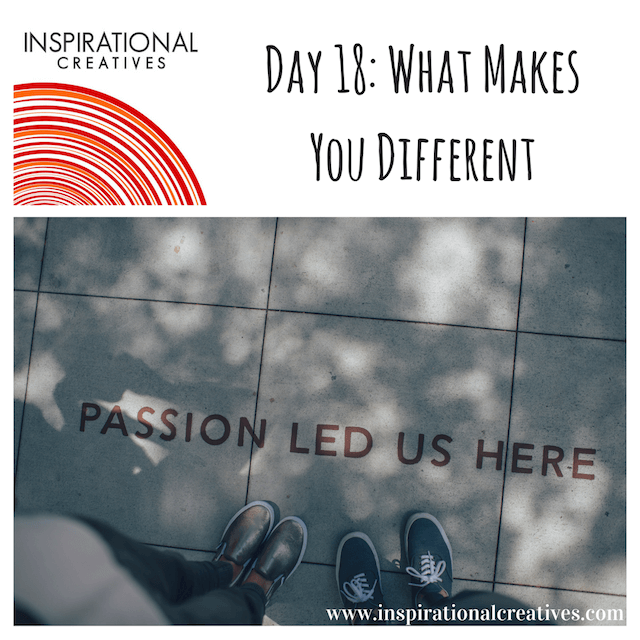 Inspirational Creatives 30 Days of Daily Inspiration Day 18 What Makes You Different